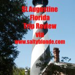 St. Augustine, Fl Trip Review