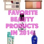 My Favorite Beauty Products of 2014