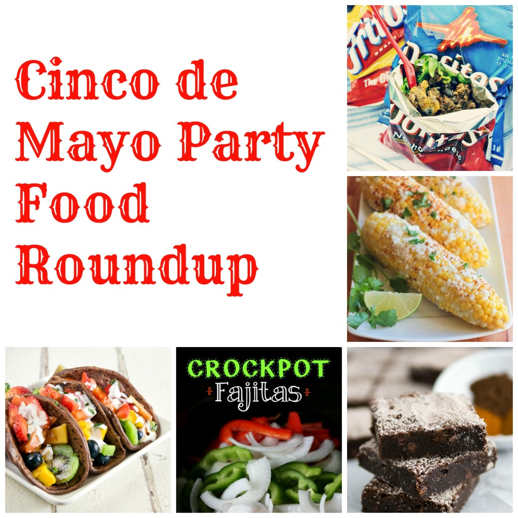 Cinco de Mayo Party Food Roundup