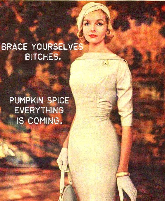 Pumpkin Spice Everything!