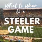 What to Wear to a Steeler Game
