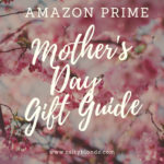 Amazon Mother's Day Gift Guide 2019